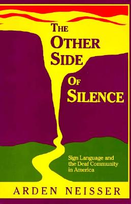 The Other Side of Silence By Neisser, Arden